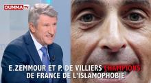 E. Zemmour et P. de Villiers champions de France de l'islamophobie